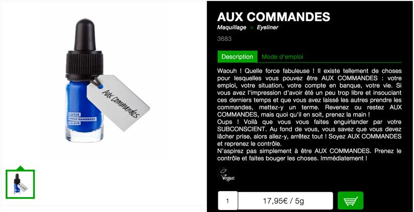 Exemple d'une des fiches produits de Lush (AUX COMMANDES)