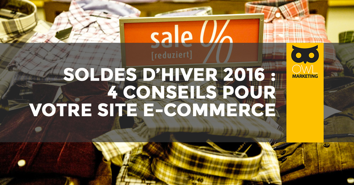 Soldes d 39 hiver 2016 4 conseils pour votre site e commerce - Soldes d hiver 2016 ...